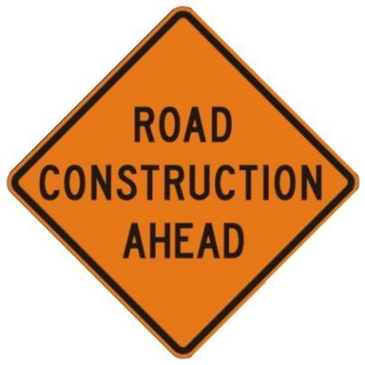Rental Road Construction Ahead
